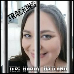 Tracking Teri Hardy Hatland – Continuing Coverage