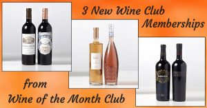 Three Great New Wine Club Memberships Available