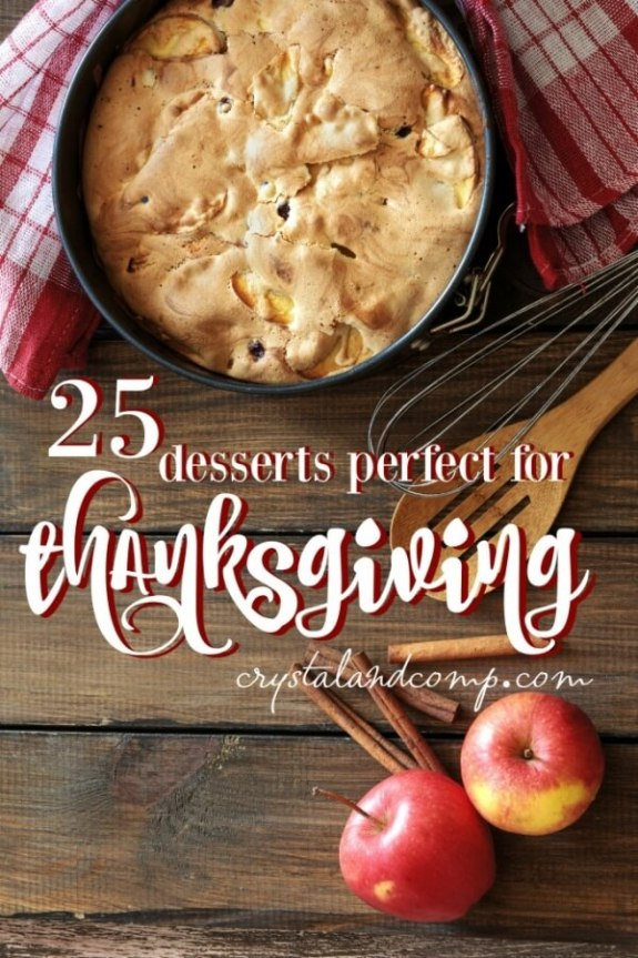 Week 251 25 Thanksgiving Dessert Ideas from Crystal and Comp.